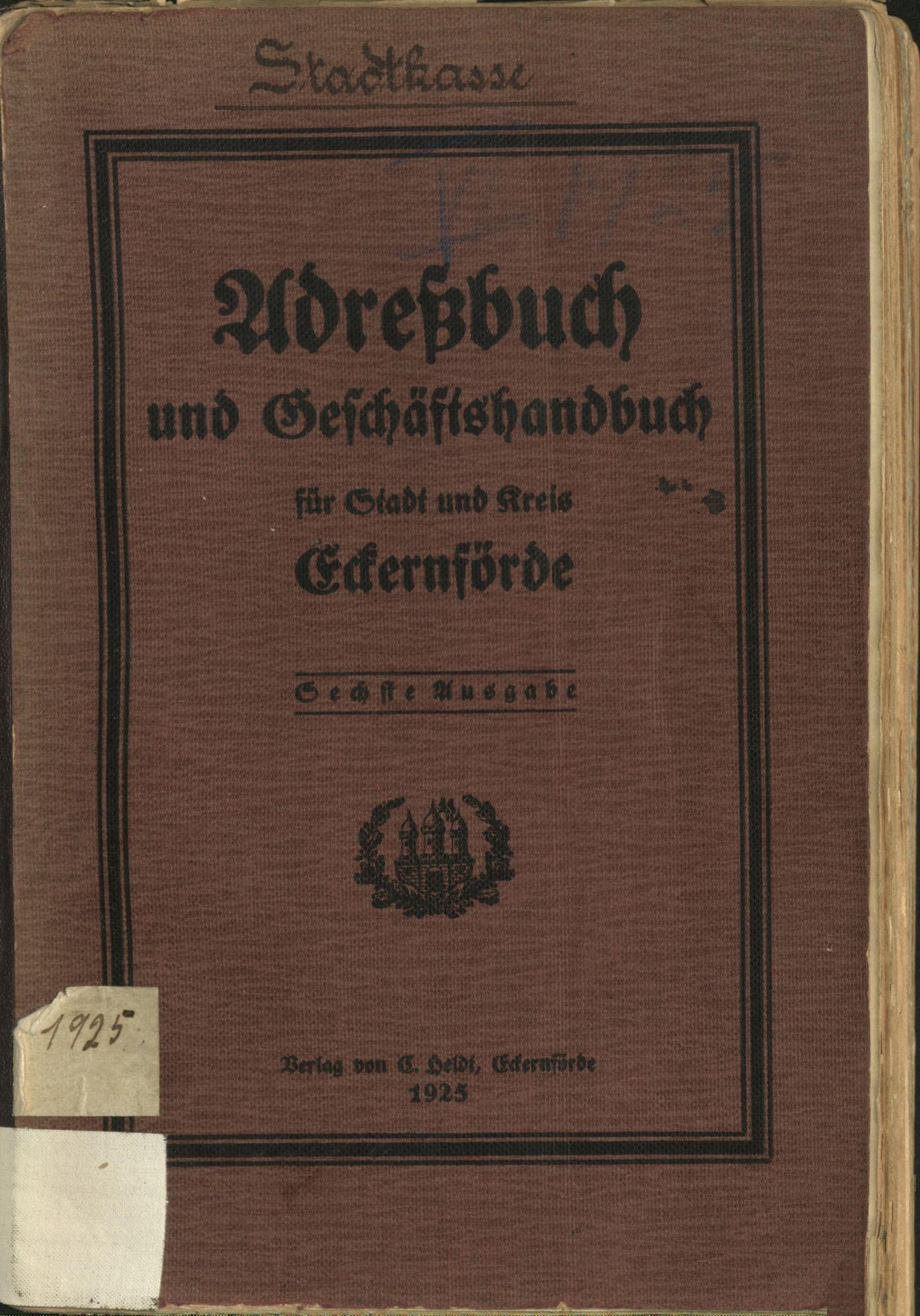 Adreßbuch und Geschäftshandbuch für Stadt und Kreis Eckernförde 1925